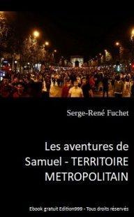 Les aventures de Samuel : TERRITOIRE METROPOLITAIN ( volume 1 )